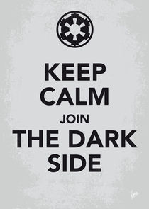 My Keep Calm Star Wars - Galactic Empire-poster von chungkong