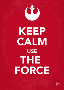 My Keep Calm Star Wars - Rebel Alliance-poster von chungkong