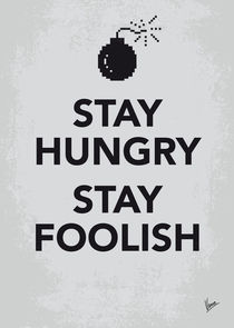 My Stay Hungry Stay Foolish poster