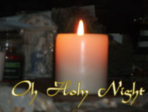Oh Holy Night Candle by skyler