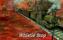 Whistle Stop with lettering by Mark Moore