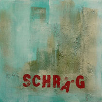 Schräg by Susanne Tomasch