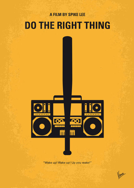 u0026quot;No179 My Do the right thing minimal movie posteru0026quot; Graphic ...