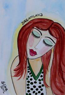 """""""Dreamland"""" von Silke Heil-Sandberg"""