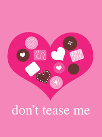 don't tease me 2 von thomasdesign