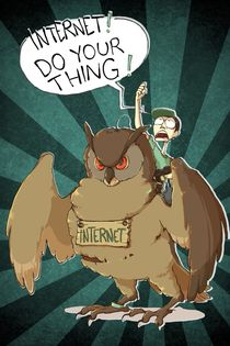INTERNET! DO YOUR THING! by lefloid