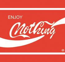 Enjoy nothing by Eddy Crowley