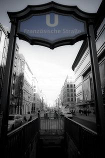 U Französische Straße by Jürgen Hopf