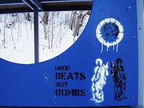 DROP BEATS NOT BOMBS 01 by Marina von Ketteler