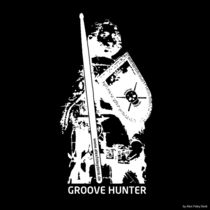 Groove Hunter Roland by Alex Foley Denk