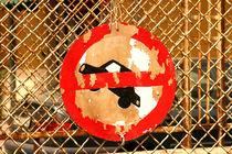 Selbstgemachtes einfahrt verboten schild - Selfmade No entry Sign von kunertus