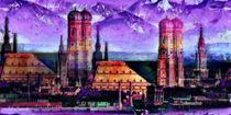 München bei Föhnwind von Marie Luise Strohmenger