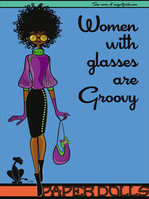 Paper Dolls: Women with glasses are groovy! by Stacey Renee Bowers