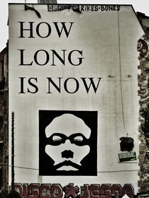 How Long Is Now von wildtek
