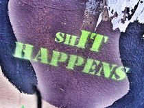 Shit Happens von wildtek