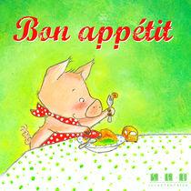 Bon appétit petit cochon by sarah-emmanuelle-burg