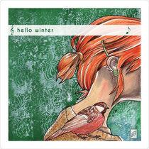 Hello Winter 3 von Julia Baraniecka