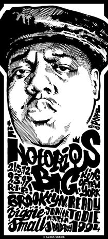 Notorious B.I.G. von Aleks Skrok