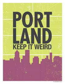 Portland: Keep it Weird by 716designs