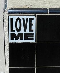 LOVE ME. von Gia Marie Houck