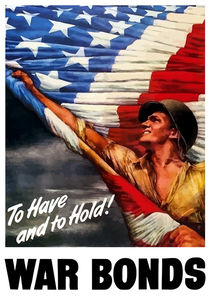 To Have And To Hold War Bonds -- WW2 by warishellstore