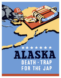 Alaska -- Death Trap For The Jap von warishellstore