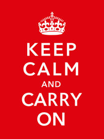 Keep Calm And Carry On von warishellstore