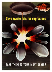Save Waste Fats For Explosives -- WWII by warishellstore