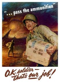 Pass The Ammunition -- WWII von warishellstore