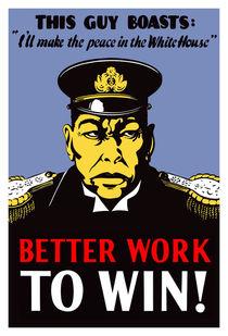 Better Work To Win -- World War II by warishellstore
