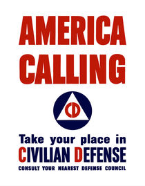 America Calling -- Take Your Place In Civilian Defense by warishellstore