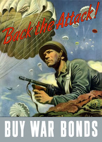 Back The Attack -- Buy War Bonds von warishellstore