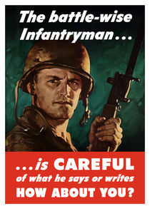 The Battle-Wise Infantryman Is Careful -- WW2 von warishellstore