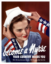 Become A Nurse Your Country Needs You -- WWII by warishellstore