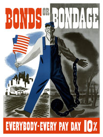 Bonds Or Bondage -- World War 2 von warishellstore