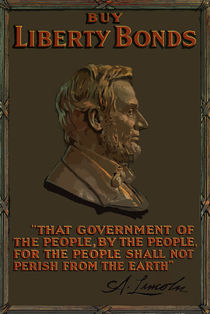 Lincoln Gettysburg Address -- Buy Liberty Bonds by warishellstore