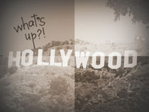 What ́s up Hollywood?! by Jeanine H