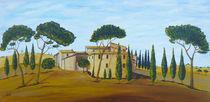 In der Toskana von Christine Huwer