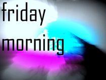 Friday-morning-01-small