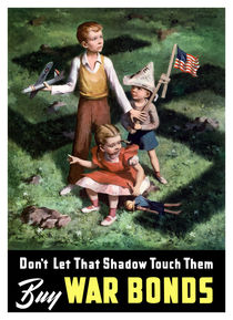 Don't Let That Shadow Touch Them -- Buy War Bonds von warishellstore