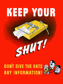 Keep Your Trap Shut! Don't Give The Rats Any Information von warishellstore