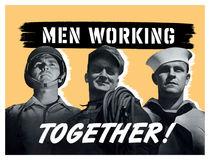 Men Working Together -- World War II von warishellstore