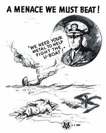 U-boats! A Menace We Must Beat! von warishellstore