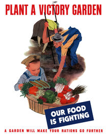 Plant A Victory Garden Our Food Is Fighting -- WW2 von warishellstore