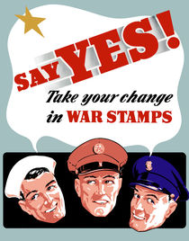 374-209-say-yes-war-stamps-ww2-poster