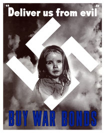 Deliver Us From Evil -- Buy War Bonds by warishellstore