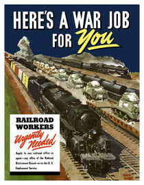 Here's A War Job For You -- Railroad Workers Urgently Needed von warishellstore