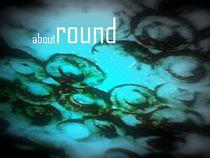 about round von artfabry