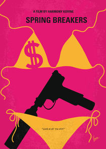 No218 My SPRING BREAKERS minimal movie poster by chungkong