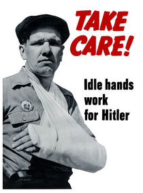Take Care! Idle Hands Work For Hitler von warishellstore